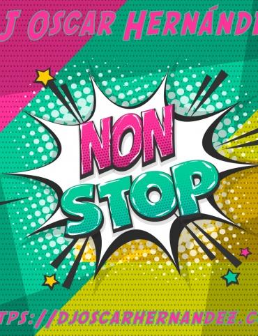 DJ Oscar Hernández - Non Stop